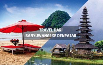 Travel Banyuwangi ke Denpasar PP